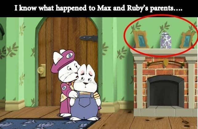 Wondering Where Max And Ruby S Parents Are We Finally